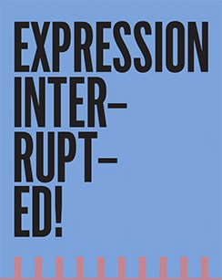 Expression Interrupted